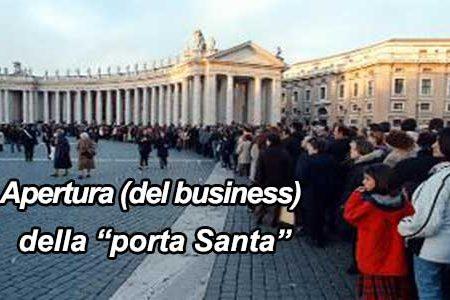 "Apertura (del business) della ""porta Santa"""