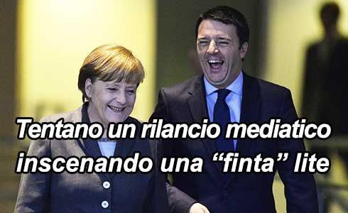Renzi Vs Merkel: il gioco delle parti…