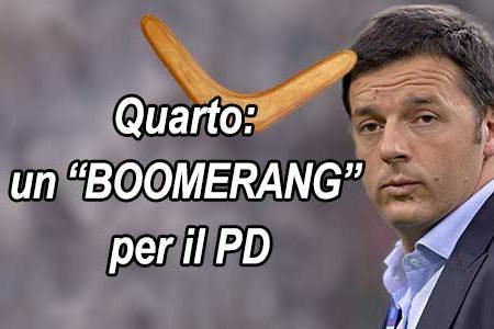 """Per il PD, Quarto sarà un """"Boomerang"""""""