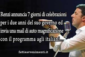 """Renzi fa le """"Renziadi"""" sette  giorni di festa in onore del suo governo"""