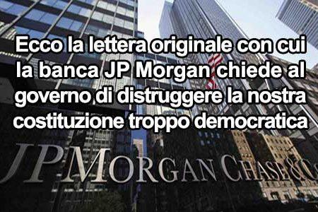 """Ecco la prova """"inconfutabile"""" che la nuova Costituzione è stata voluta dalla Banca JP Morgan"""