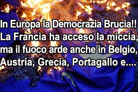Francia, Belgio, Austria: in Europa la Democrazia… brucia