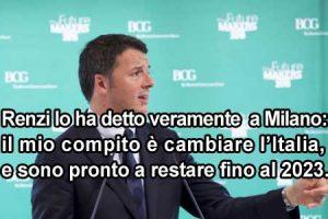 """Renzi """"minaccia"""" gli italiani: """"sono pronto a restare fino al 2023"""""""