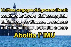 Renzi: approvato condono dell'IMU alle trivelle in mare