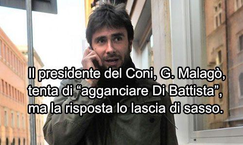 Di Battista manda a quel paese il pres. del Coni G. Malagò