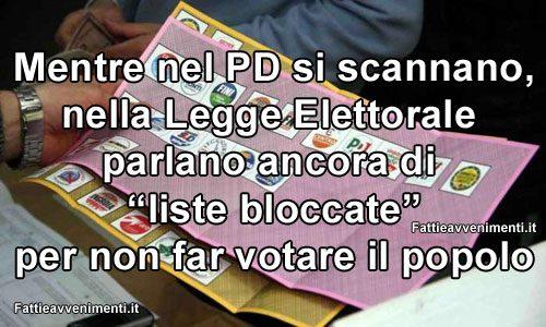 Mentre nel PD si scannano, il popolo continua a non poter eleggere i deputati: basta