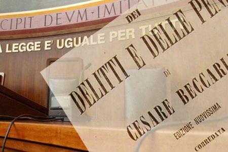 Giustizia e leggi. Per un ritorno alla ragione, dobbiamo rileggere Cesare Beccaria