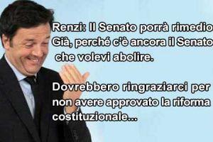 Difesa legittima da legislatori ignoranti:  Renzi ammette che ha fatto passare una cavolata e assicura che rimedierà