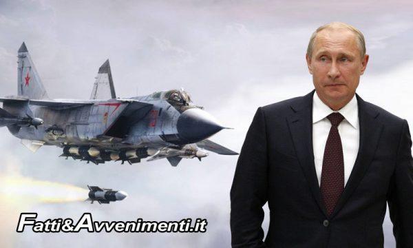 """La Russia di Putin non scherza: testato nuovo missile ipersonico """"Khinzal"""""""