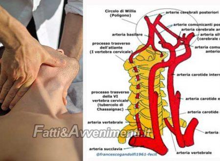 Salute & Benessere. Manipolazioni vertebrali sicure solo in mani esperte: l'insufficienza vertebro-basilare